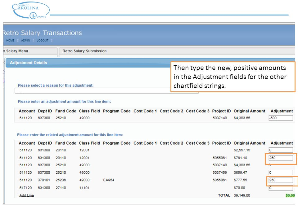 Then type the new, positive amounts in the Adjustment fields for the other chartfield strings.