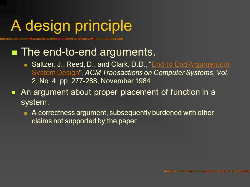 A design principle The end-to-end arguments.