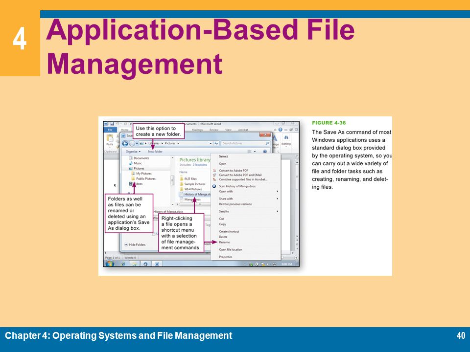 4 Application-Based File Management Chapter 4: Operating Systems and File Management40