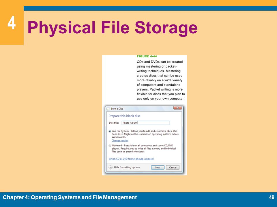 4 Physical File Storage Chapter 4: Operating Systems and File Management49