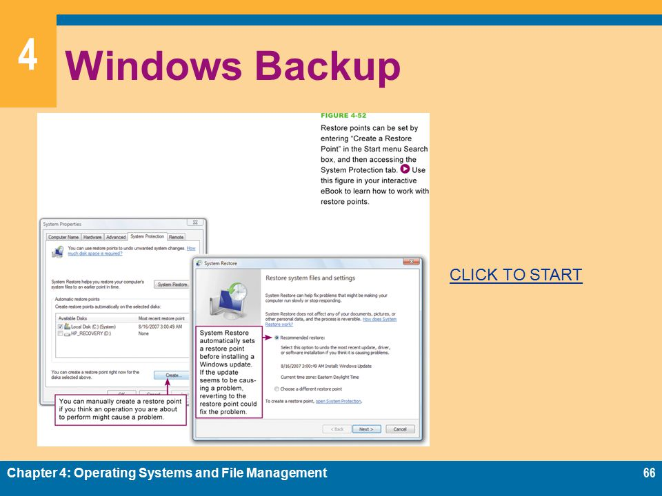 4 Windows Backup Chapter 4: Operating Systems and File Management66 CLICK TO START