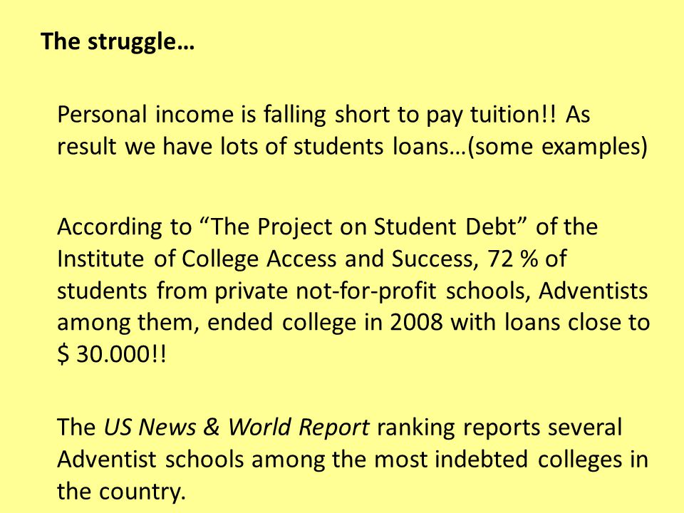 Personal income is falling short to pay tuition!.