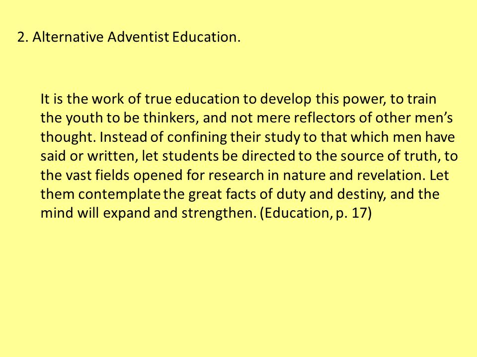 It is the work of true education to develop this power, to train the youth to be thinkers, and not mere reflectors of other men's thought.