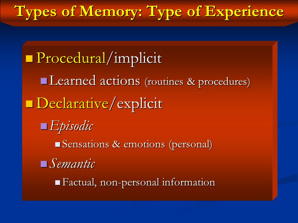 "Relationship Between Learning & Memory Leaning is ""the process by which we acquire knowledge about the world, while memory is the process by which tha"