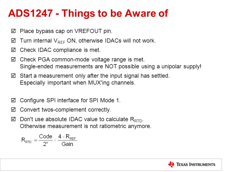 ADS1247 - Things to be Aware of  Place bypass cap on VREFOUT pin.