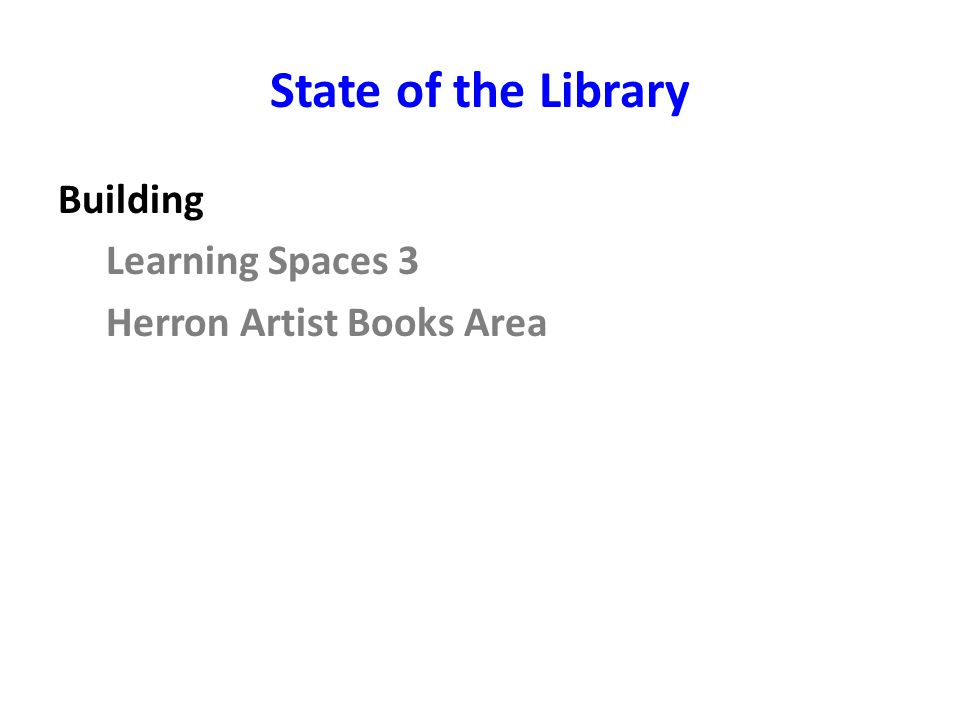 State of the Library Building Learning Spaces 3 Herron Artist Books Area