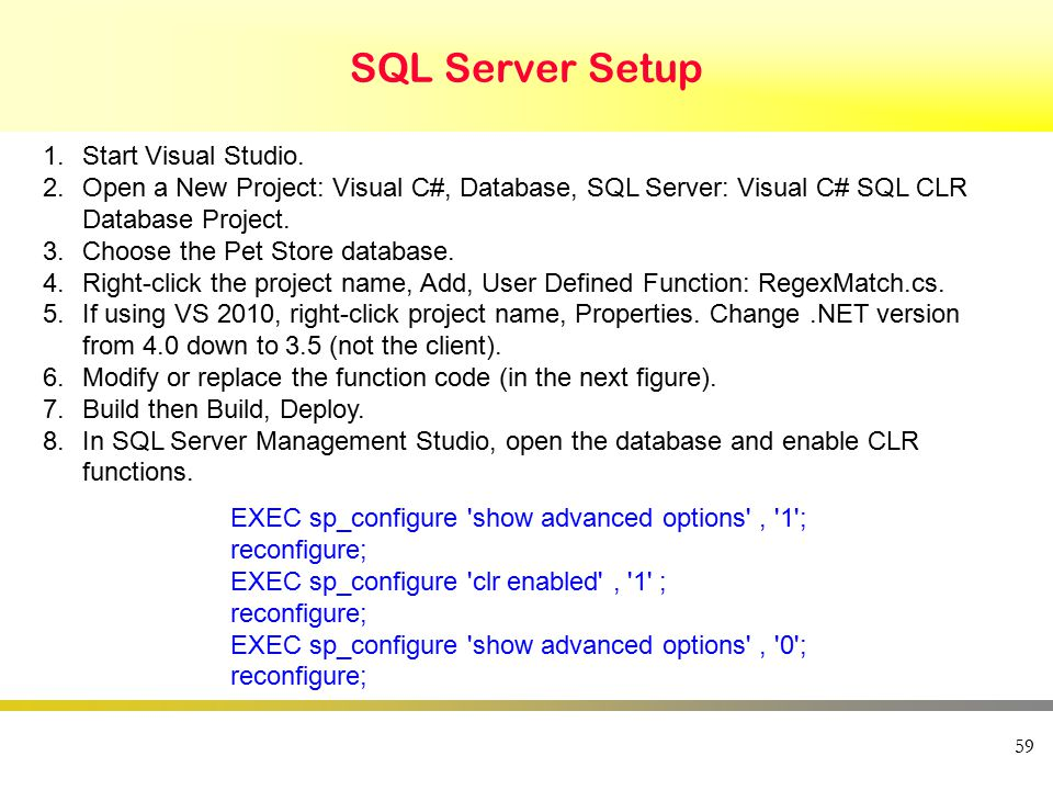 SQL Server Setup 59 1.Start Visual Studio.