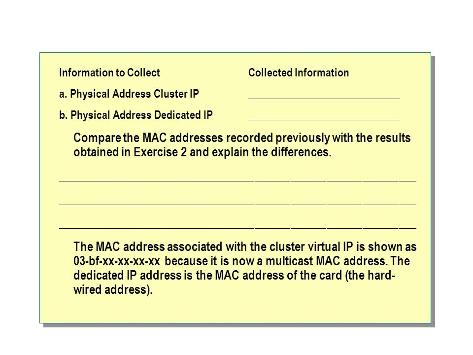 Information to Collect Collected Information a.