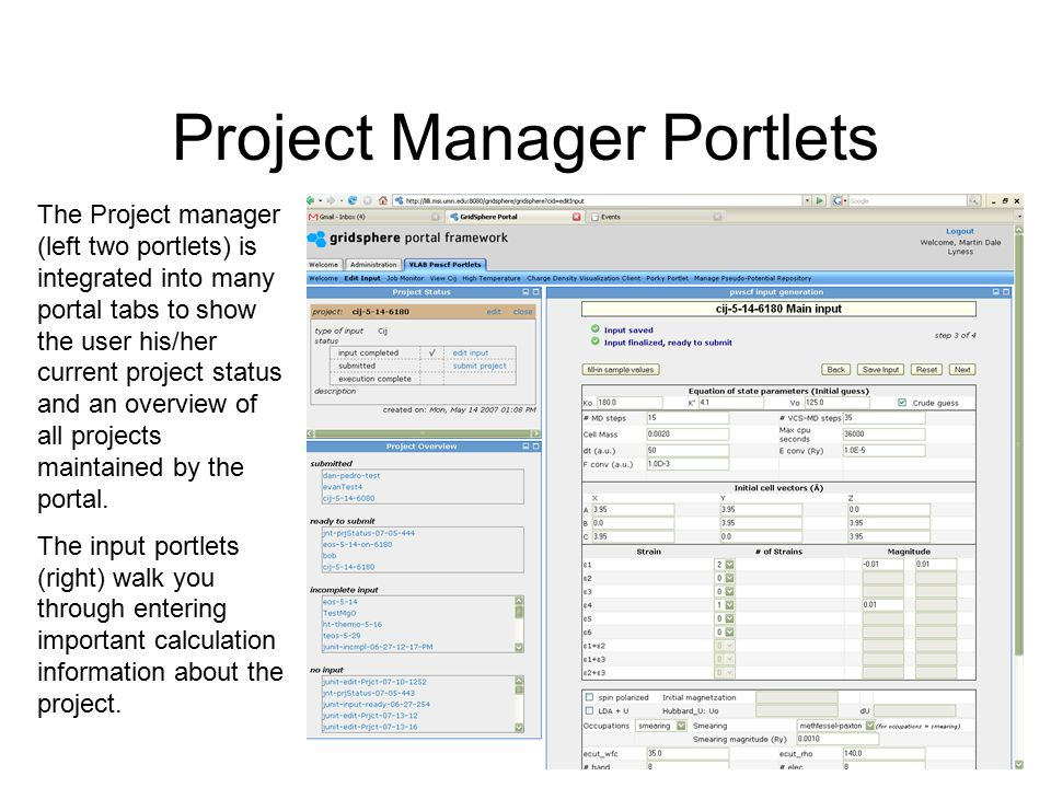 Advanced Monitoring Job monitor tracks progress of project submission Detailed view allows for advanced manipulations within each workflow step