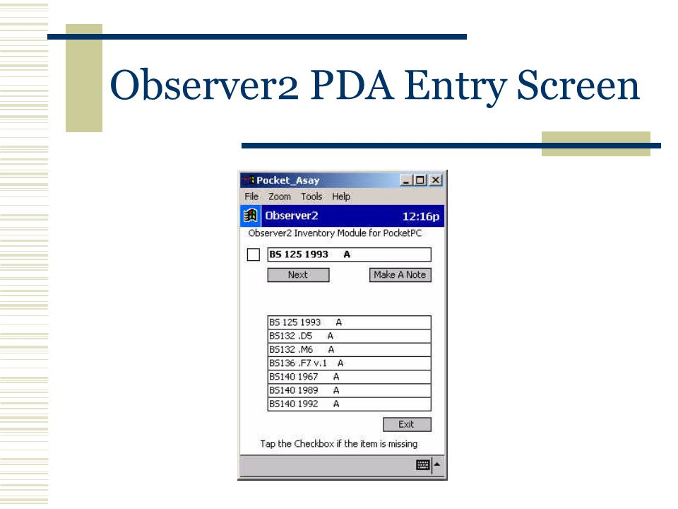 Observer2 PDA Entry Screen