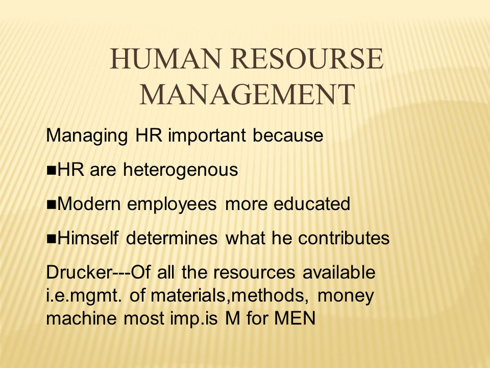  HR is the total knowledge, skills, creative abilities, talents & aptitudes of an org's workforce,as well as value, attitudes &beliefs of the individuals involved.