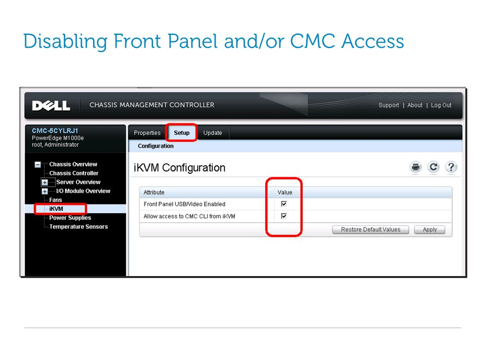 Disabling Front Panel and/or CMC Access