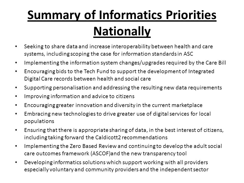 Summary of Informatics Priorities Nationally Seeking to share data and increase interoperability between health and care systems, including scoping th