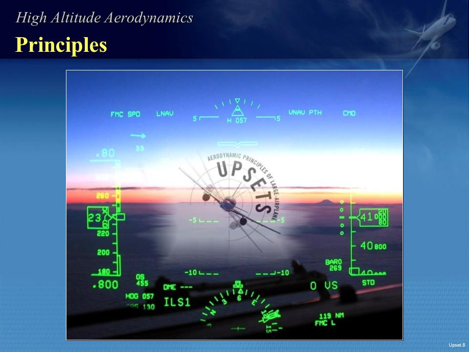 Upset.8 Principles High Altitude Aerodynamics