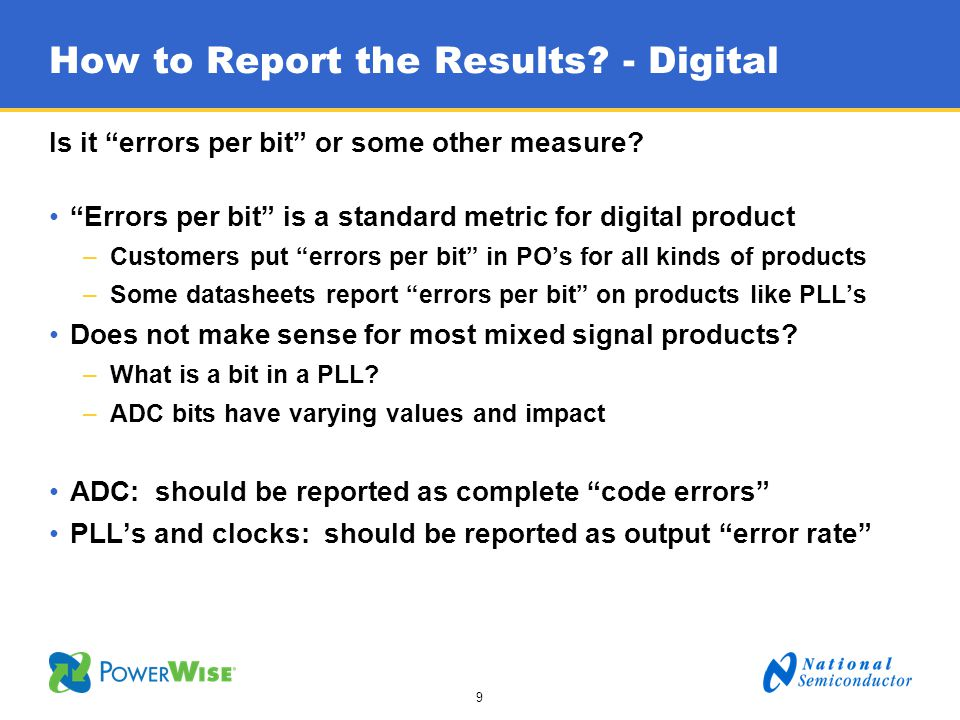 10 How to Report the Results.- Analog Is it a transient (SET) or upset (SEU).