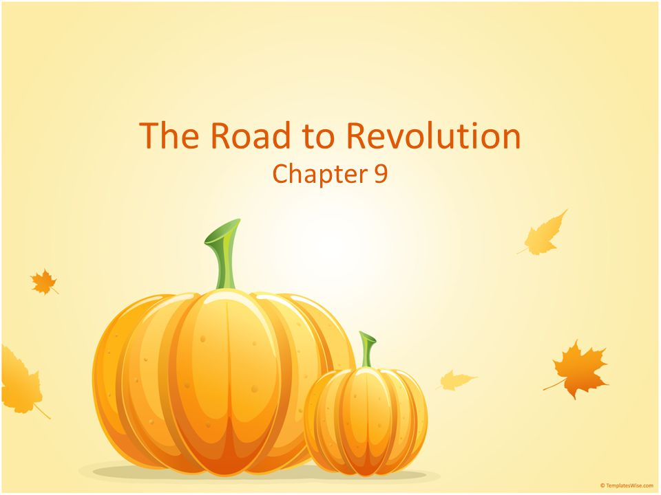 The Road to Revolution Chapter 9