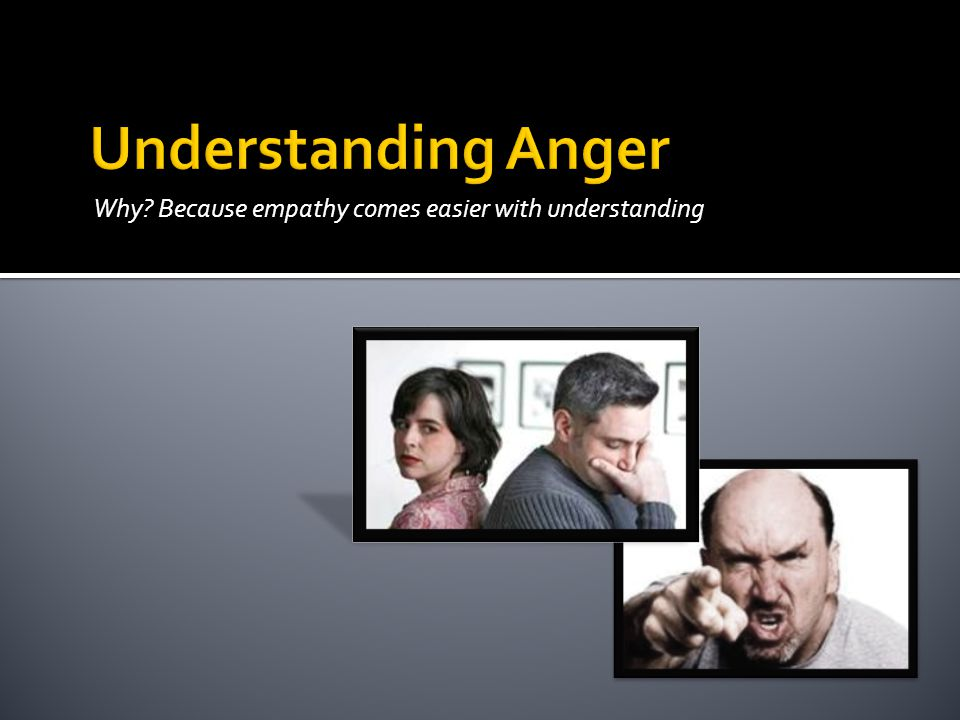  Purposeful - When anger expression is intentional, with a significant degree of consideration or calculation; there is also a significant degree of self-control.