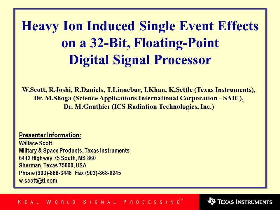 The Single Event Effects (SEE) response of SMV320C6701, a 32-bit, floating-point digital signal processor (DSP) from Texas Instruments was tested with heavy ions.