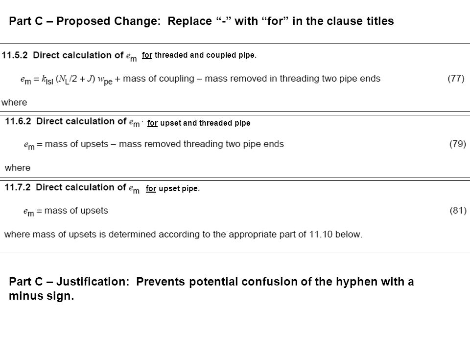 Part C – Proposed Change: Replace - with for in the clause titles for threaded and coupled pipe.