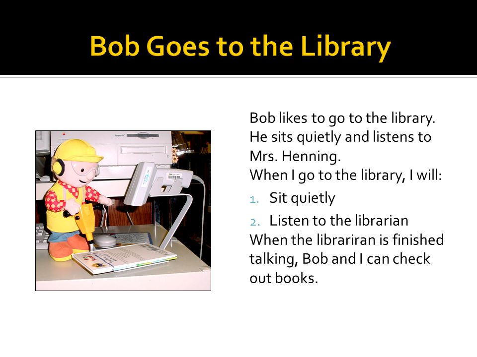 Sometimes, Bob gets upset when things do not go the way he thinks they should.