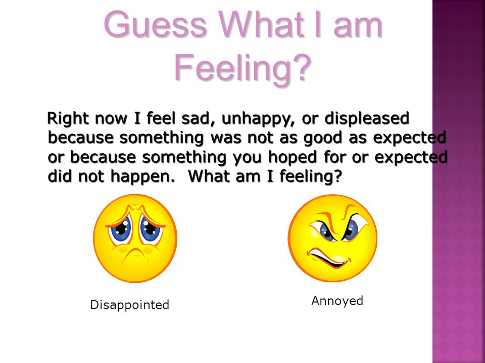Guess What I am Feeling.