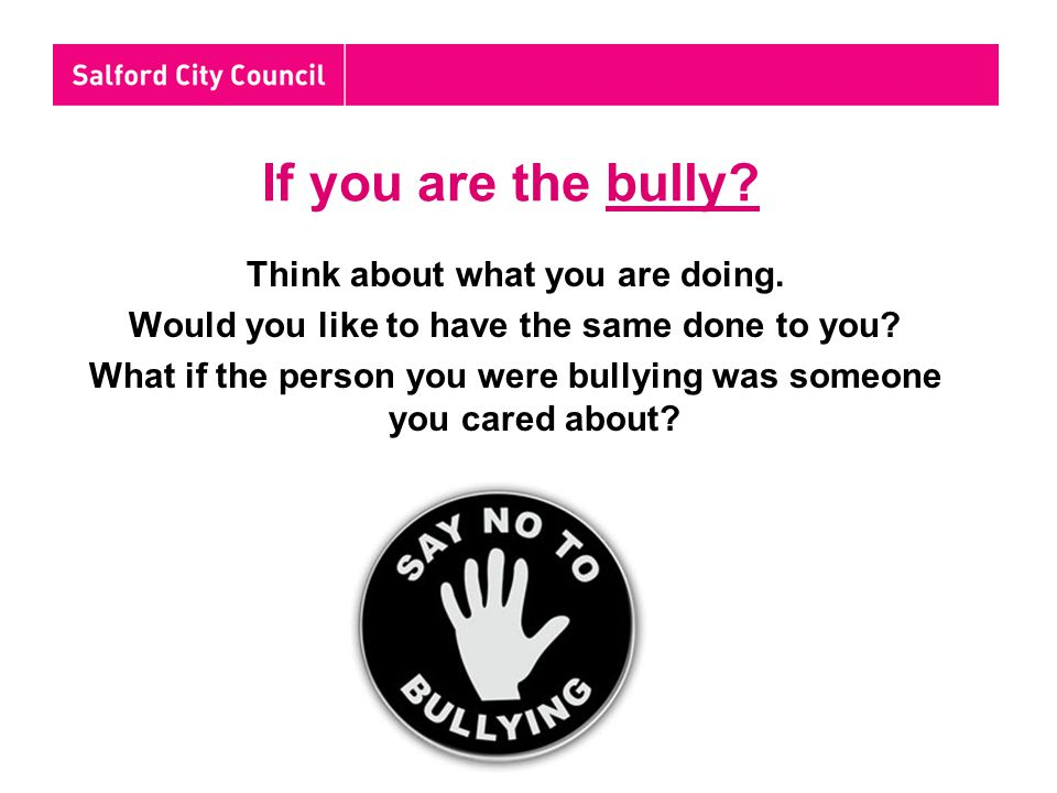 Activity Your teacher will now give you an activity to help you understand what is bullying and how to stop it.