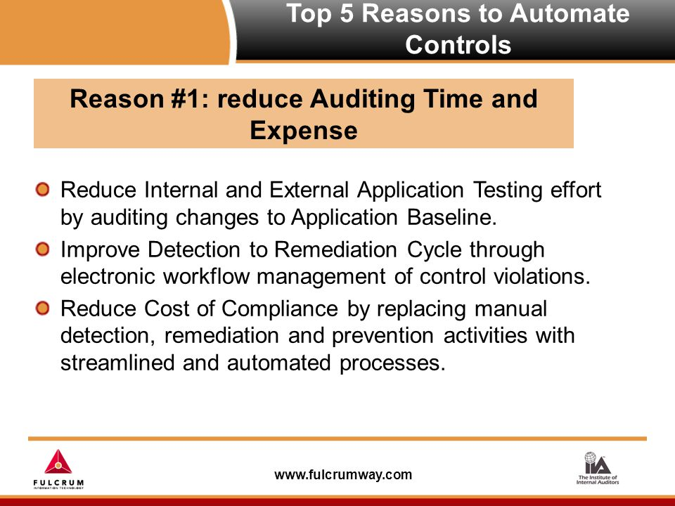 www.fulcrumway.com Reduce Internal and External Application Testing effort by auditing changes to Application Baseline.