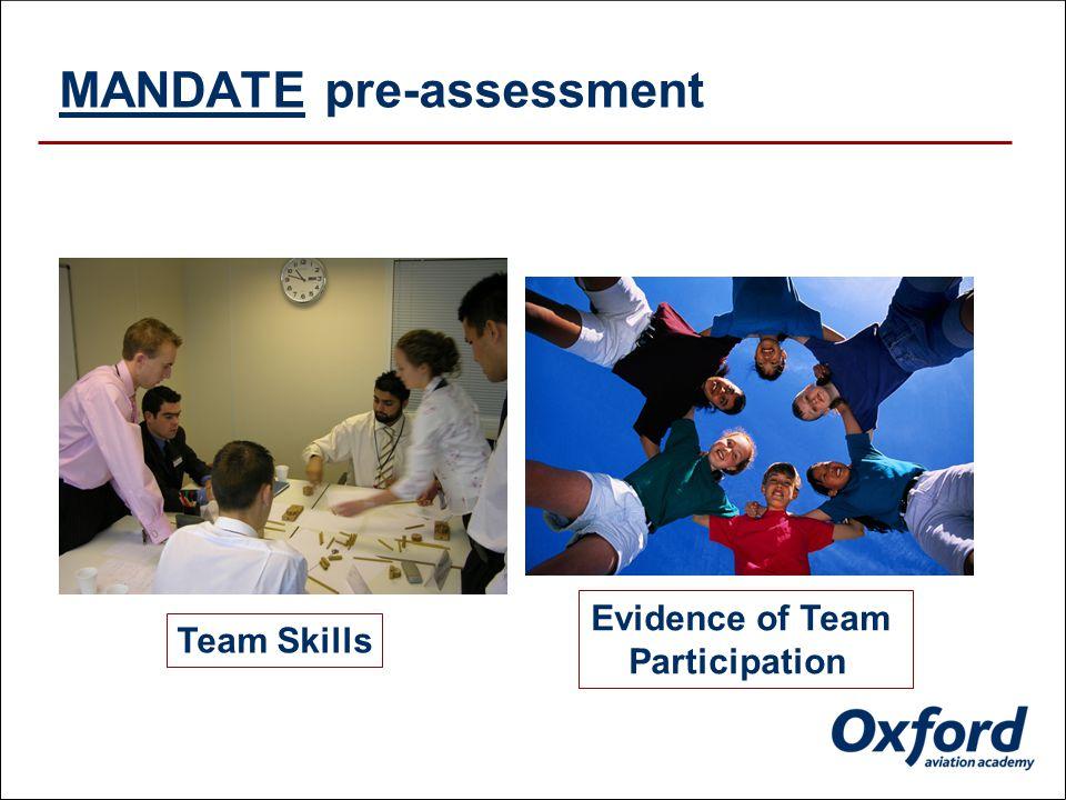 MANDATE pre-assessment Personality Profiling Capacity & Motor skills