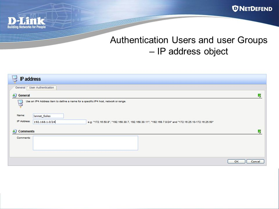 Authentication Users and user Groups – IP address object