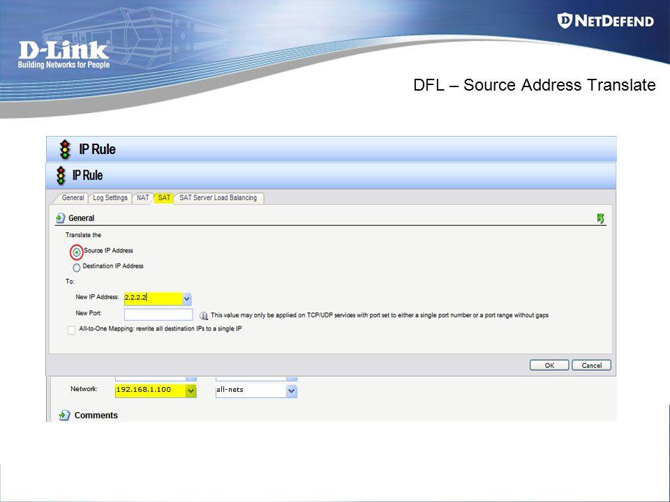 DFL – Source Address Translate