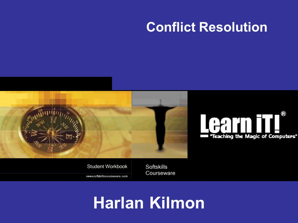 Conflict Resolution Harlan Kilmon