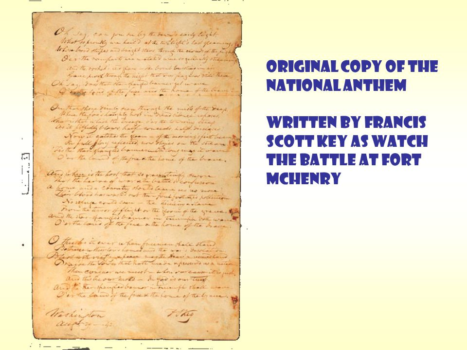Original copy of the National Anthem Written by Francis Scott Key as watch the Battle at Fort McHenry