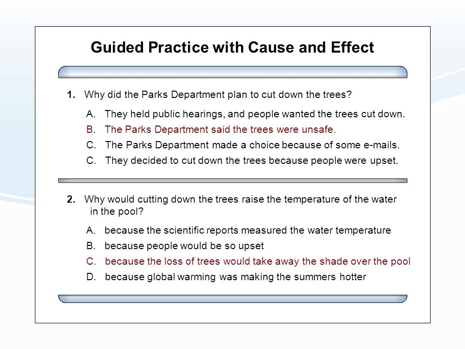 Guided Practice with Cause and Effect A.