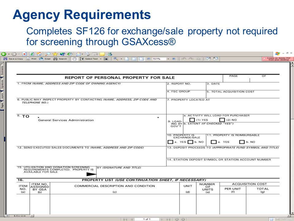 Agency Requirements  Completes SF126 for exchange/sale property not required for screening through GSAXcess®
