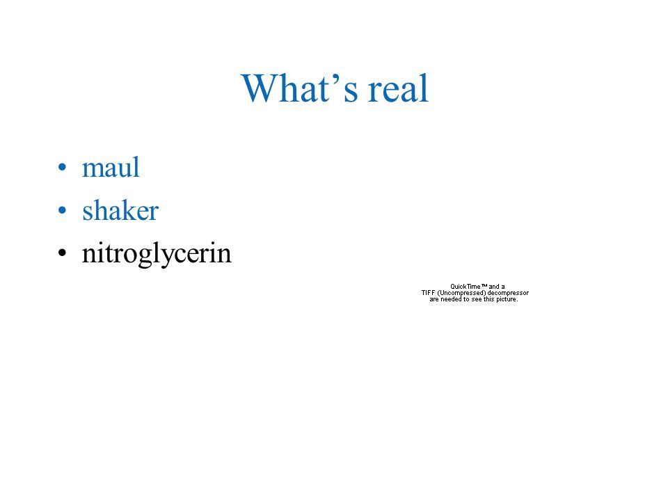 What's real maul shaker nitroglycerin