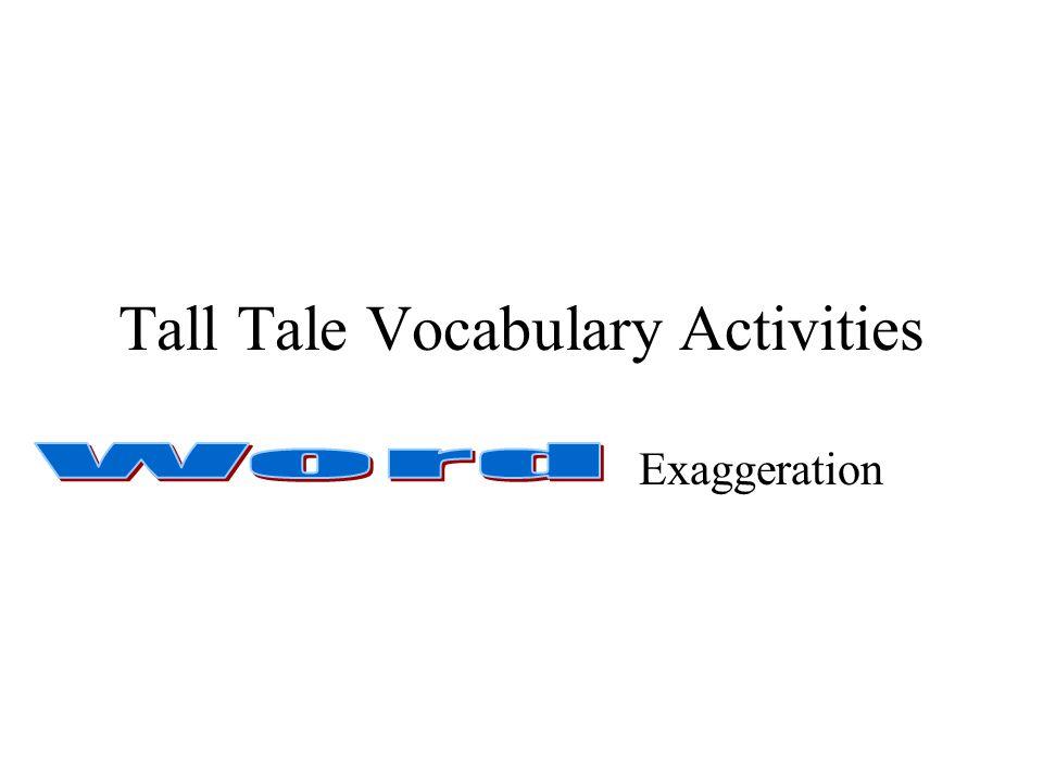 Tall Tale Vocabulary Activities Exaggeration