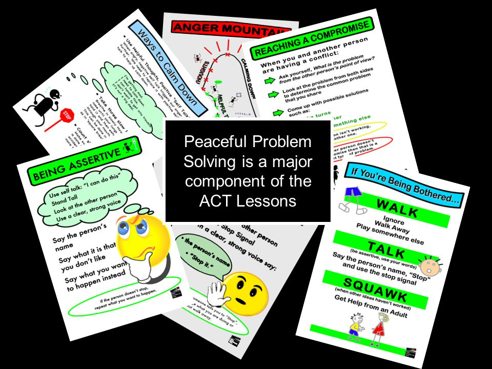 Peaceful Problem Solving is a major component of the ACT Lessons