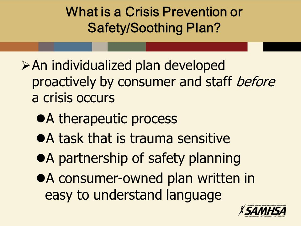 What is a Crisis Prevention or Safety/Soothing Plan.