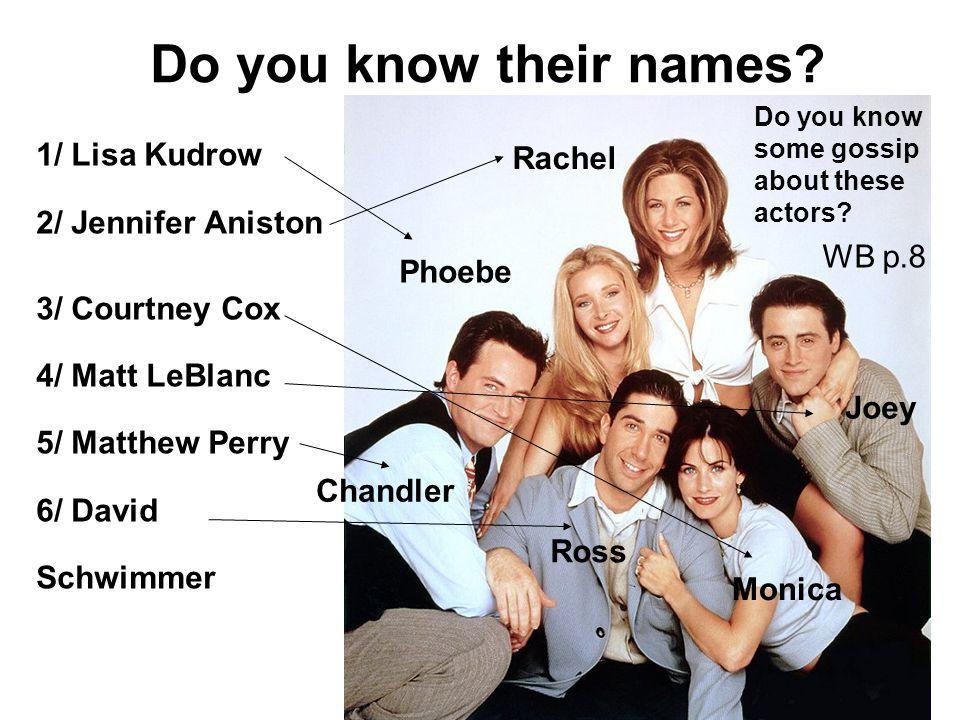Do you know their names.
