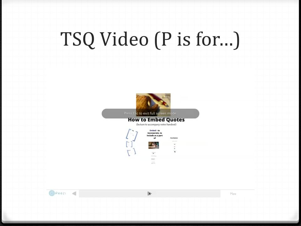 Using TSQ for Embedding Quotes (P is for…) 0 Embedding quotes can be difficult sometimes. How do you start? Where do you put the quote? 0 This video c