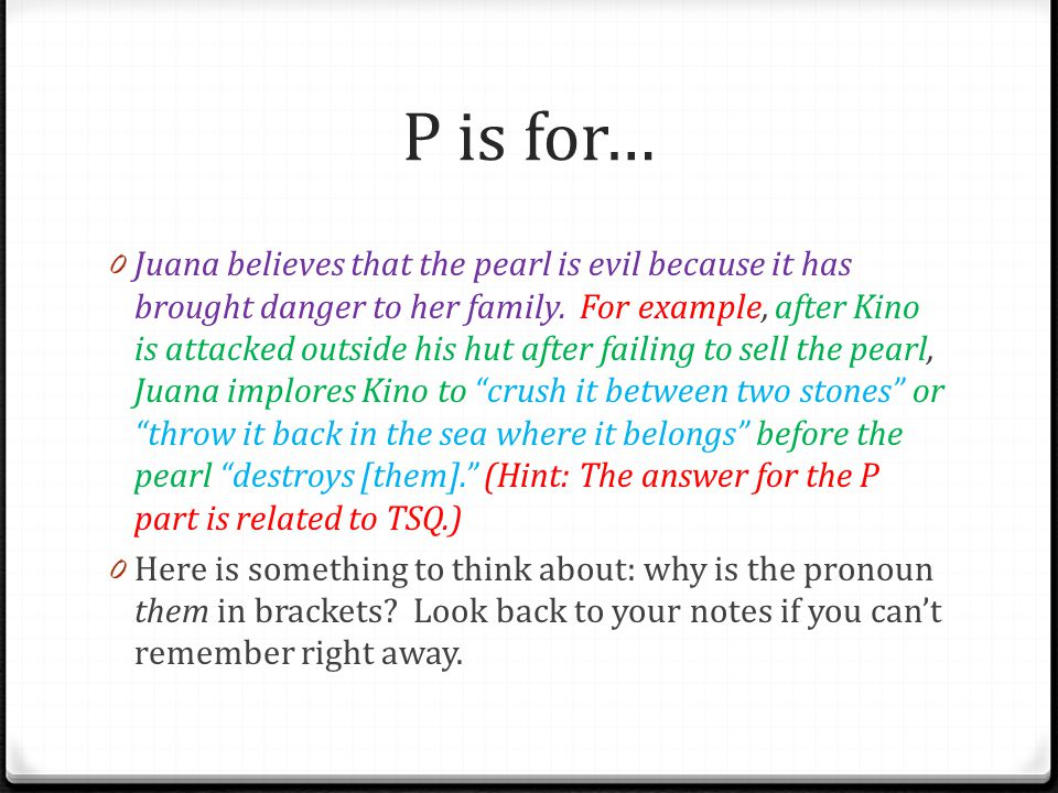 P is for… 0 See the color codes for the first part of the two Short Answer Responses we just did. Working with a partner, see if you can identify what