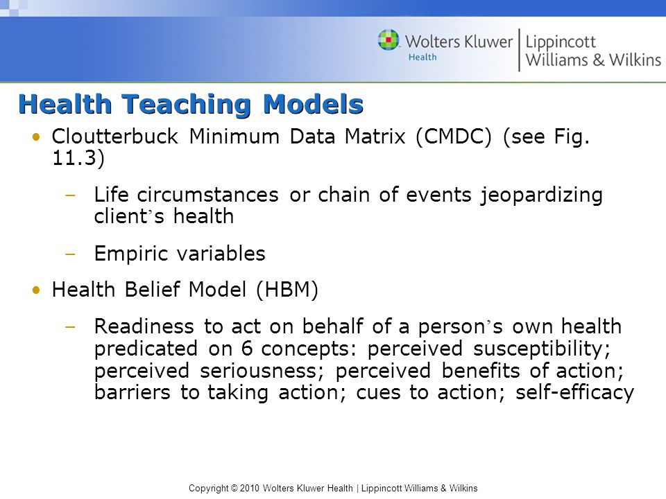 Copyright © 2010 Wolters Kluwer Health | Lippincott Williams & Wilkins Health Teaching Models Cloutterbuck Minimum Data Matrix (CMDC) (see Fig.