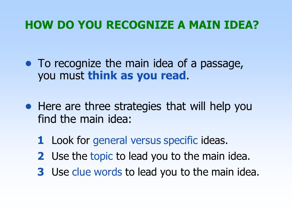 Look for General versus Specific Ideas In the list of words below, which three items are specific ideas, and which item is the general idea.