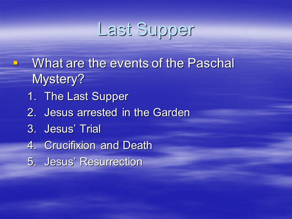 Last Supper  What is the reflection of the Last Supper to Jesus' apostles.