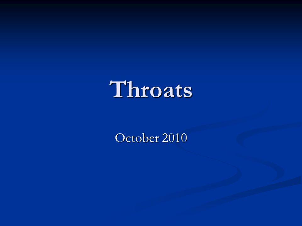 Throats October 2010