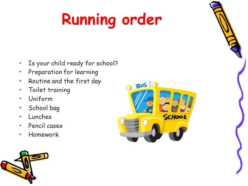 Running order Is your child ready for school.