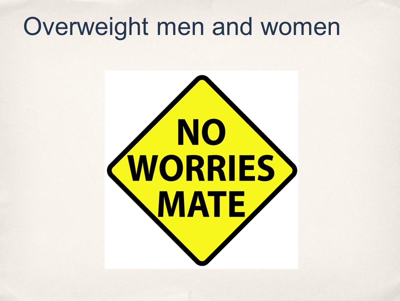 Overweight men and women