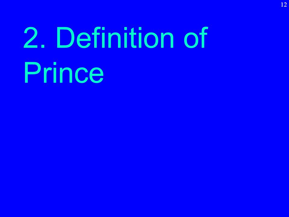 2. Definition of Prince 12