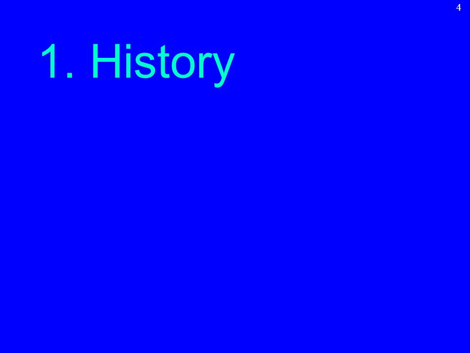 1. History 4