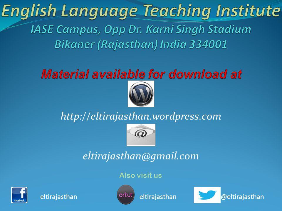 Also visit us eltirajasthan eltirajasthan @eltirajasthan http://eltirajasthan.wordpress.com eltirajasthan@gmail.com